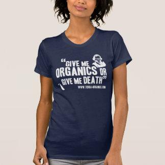 Organics or Death T-Shirt