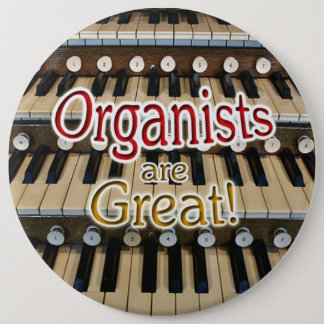 """Organists are great"" button"