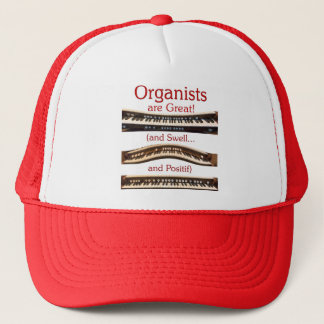 Organists are Great! Trucker Hat