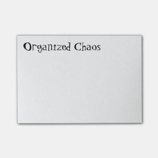"""""""Organized Chaos"""" Post-it Notes"""