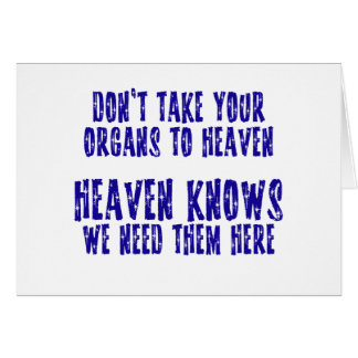 Organs To Heaven Card