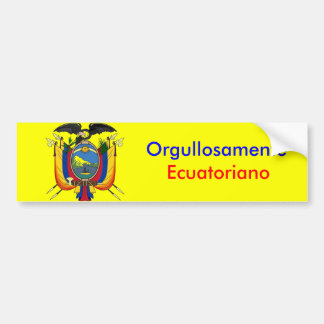 Orgullosamente Ecuatoriano Bumper Sticker