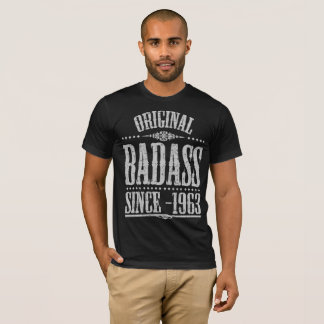 ORIGINAL BADASS SINCE 1963 T-Shirt