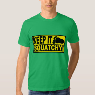 Original & Best-Selling Bobo's KEEP IT SQUATCHY! Tshirts