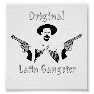 Original Latin Gangster Poster