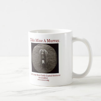 Original Make Mine A Murray Mug