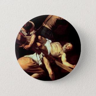 """Original paint """"La crocifissione di s Pietro"""" 2 Inch Round Button"""