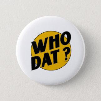 Original Vintage Who Dat Symbol 2 Inch Round Button