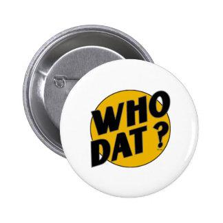 Original Vintage Who Dat Symbol Pins