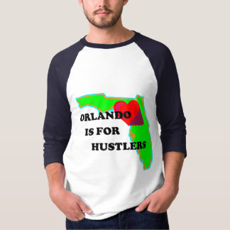 Orlando is for Hustlers Bright T-Shirt