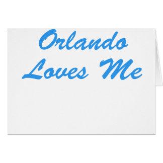 Orlando Loves Me Card