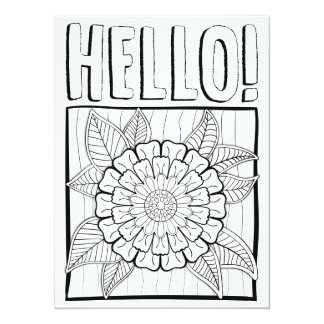 "OrnaMENTALs Hello with Showy Bloom Color Your Own 5.5"" X 7.5"" Invitation Card"