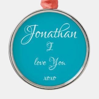 "Ornaments cute ""Jonathan I LOVE YOU"" Personalize"