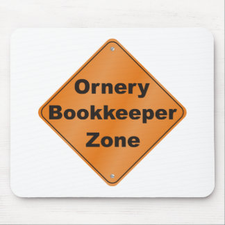 Ornery Bookkeeper Mouse Pad