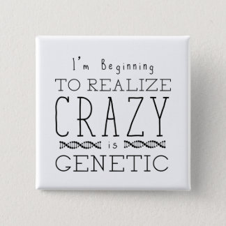 Orphan Black | Crazy is Genetic 2 Inch Square Button