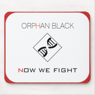 """Orphan Black """"Now We Fight"""" Mousepad"""