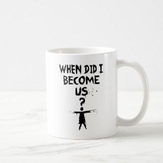 Orphan Black   When Did I Become Us? Coffee Mug
