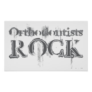 Orthodontists Rock Poster