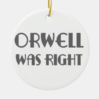 orwell was right round ceramic ornament
