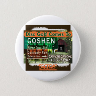 Osage Grove Goshen Disc Golf Grand Opening 2 Inch Round Button