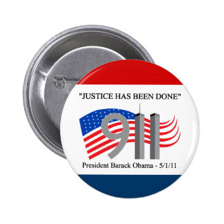 Osama Bin Laden Dead - Justice has been done 2 Inch Round Button