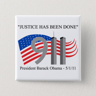 Osama Bin Laden - Justice Has Been Done 2 Inch Square Button
