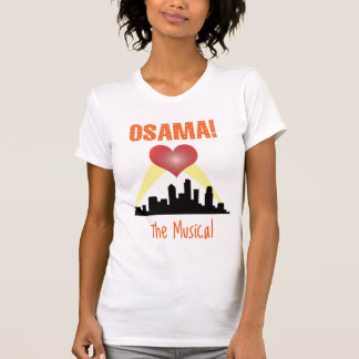 Osama: The Musical T-Shirt