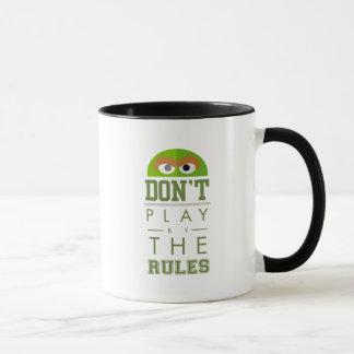 Oscar Don't Play by Rules Mug
