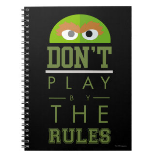 Oscar Don't Play by Rules Notebook