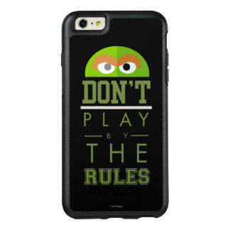 Oscar Don't Play by Rules OtterBox iPhone 6/6s Plus Case