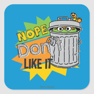 Oscar the Grouch Don't Like Square Sticker