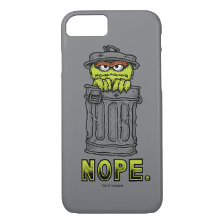 Oscar the Grouch - Nope. iPhone 7 Case