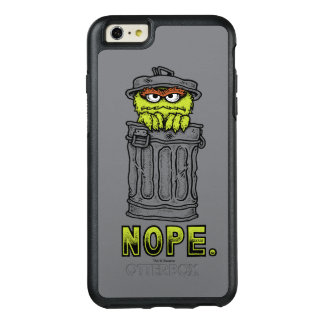 Oscar the Grouch - Nope. OtterBox iPhone 6/6s Plus Case