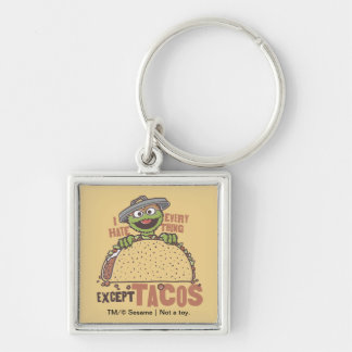 OscarI Hate Everything Except Tacos Silver-Colored Square Keychain