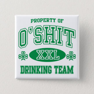 O'Shit Irish Drinking Team 2 Inch Square Button