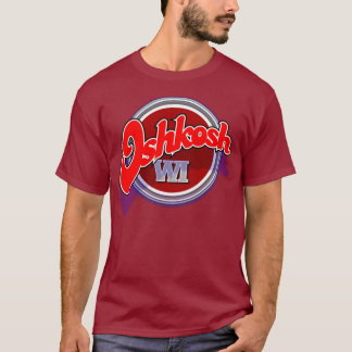Oshkosh WI T-Shirt