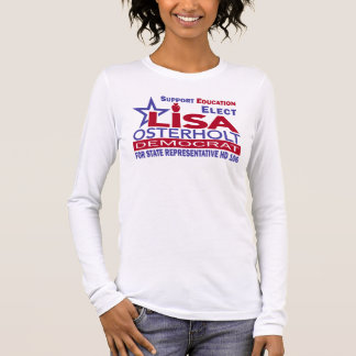 Osterholt for Texas - Campaign T-Shirt