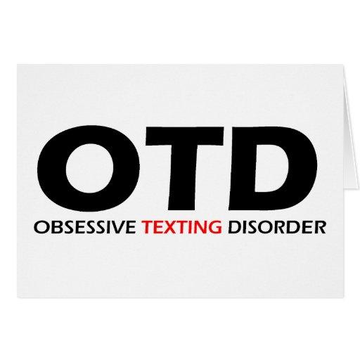 OTD - Obsessive Texting Disorder Cards