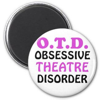 OTD Obsessive Theatre Disorder Magnet
