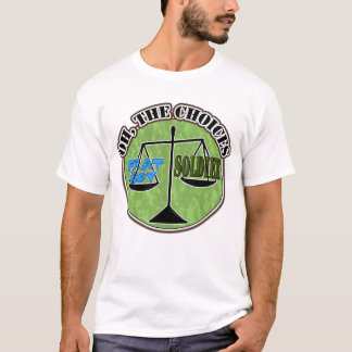 Other Choices T-Shirt