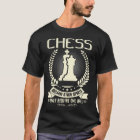 Other Sport only need ONE Ball - Hot Chess T-shirt