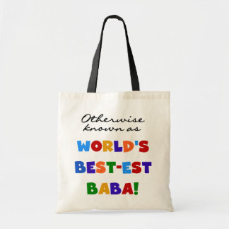 Otherwise Known as Best-est Baba T-shirts and Gift Budget Tote Bag