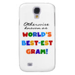 Otherwise Known as World's Best-est Gram Gifts Samsung Galaxy S4 Cover