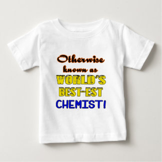 Otherwise known as world's bestest Chemist Baby T-Shirt