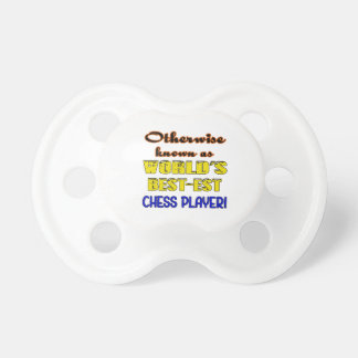 Otherwise known as world's bestest Chess player Pacifier