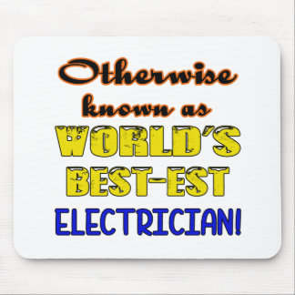 Otherwise known as world's bestest Electrician Mouse Pad