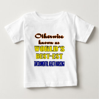 Otherwise known as world's bestest Environmental h Baby T-Shirt