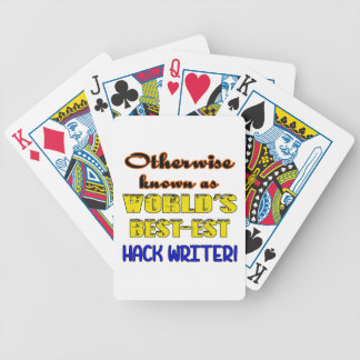 Otherwise known as world's bestest Hack writer Bicycle Playing Cards