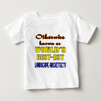 Otherwise known as world's bestest Landscape archi Baby T-Shirt