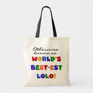 Otherwise Known Best-est Lolo T-shirts and Gifts Budget Tote Bag